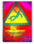 Danger Of Falling Spiral Notebook