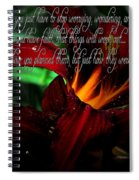 Dark Red Day Lily And Quote Spiral Notebook