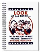 Decide Which One You Want To Kick First And Hardest Spiral Notebook