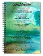 Desiderata 2 - Words Of Wisdom Spiral Notebook