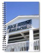 Dock House Restaurant Spiral Notebook