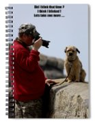 Dog Being Photographed Spiral Notebook