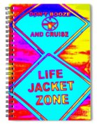 Don't Booze And Cruise Spiral Notebook