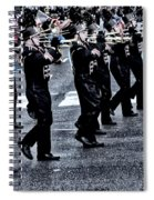 Don't Let The Parade Pass You By Spiral Notebook