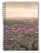 Boulder Colorado  Twenty-five Square Miles Surrounded By Reality Spiral Notebook