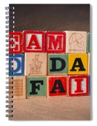 Dream Big And Dare To Fail Spiral Notebook