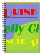 Drink Firefly Club Ginger Ale Spiral Notebook