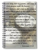 Ecc 3 1-8 To Every Thing There Is A Season Spiral Notebook
