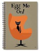 Egg Me On In Orange Spiral Notebook