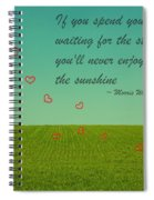 Enjoy The Sunshine Spiral Notebook