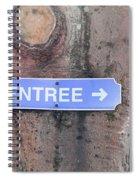 Entrance Sign Spiral Notebook