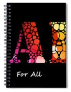 Equality For All - Stone Rock'd Art By Sharon Cummings Spiral Notebook