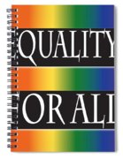 Equality Rainbow Spiral Notebook