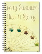 Every Summer Has A Story Spiral Notebook