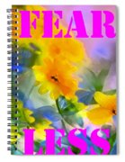 Fear Less Spiral Notebook