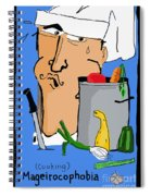 Fear Of Cooking Spiral Notebook