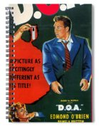 Film Noir Edmund O'brien D.o.a. 1949 Poster Color Added 2008 Spiral Notebook