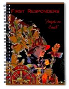 First Responders - Angels On Earth Spiral Notebook