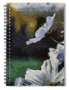 Flowers Are Loves Truest Language 04 Spiral Notebook