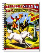 Forepaugh And Sells The Orfords Spiral Notebook