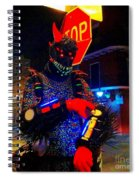 French Quarter Monster  U Have The Time Spiral Notebook