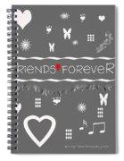 Friends Forever Valentine Spiral Notebook