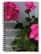 Friendship Is A Golden Tie With Geraniums Spiral Notebook