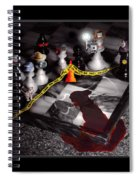 Game - Chess - It's Only A Game Spiral Notebook