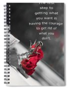 Getting What You Want Spiral Notebook