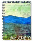 Go Tell It On The Mountain Spiral Notebook