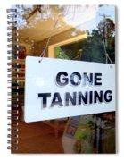 Gone Tanning Spiral Notebook