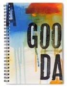 Good Day Spiral Notebook
