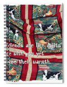 Good Friends Are Like Quilts Spiral Notebook