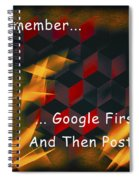 Google First Then Post Spiral Notebook