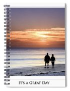 Great Day Poster Spiral Notebook