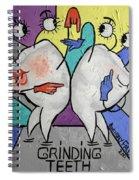 Grinding Teeth Spiral Notebook