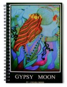 Gypsy Moon Spiral Notebook