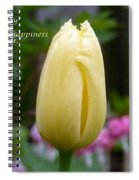 Happiness Tulip Spiral Notebook