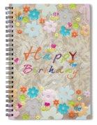 Happy Birthday 2 Spiral Notebook