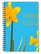 Happy Birthday Jonquils Spiral Notebook