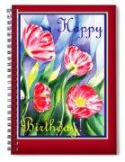 Happy Birthday Pink Poppies Spiral Notebook