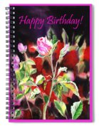 Happy Birthday Rose Spiral Notebook