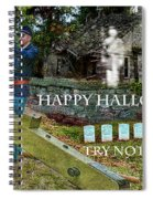 Happy Halloween-try Not To Scream Spiral Notebook