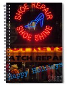 Happy Holidays - Neon Of New York - Shoe Repair - Holiday And Christmas Card Spiral Notebook
