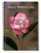 happy mother's day - Camellia Spiral Notebook