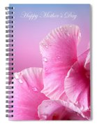 Happy Mother's Day Macro Pink Rose Petals Spiral Notebook