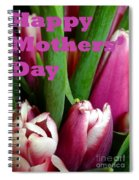 Happy Mothers' Day Tulip Bunch Spiral Notebook
