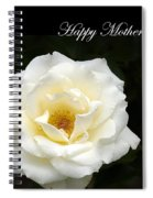 happy Mother's Day White Rose Spiral Notebook