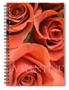 Happy Valentine's Day Pink Lettering On Orange Roses Spiral Notebook