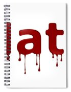 Hate Blood Text Spiral Notebook